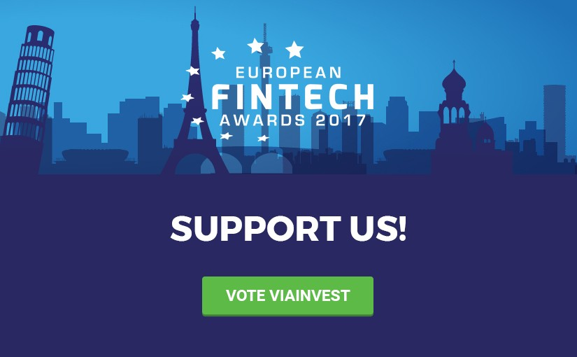 Support VIAINVEST in European Fintech Awards 2017!