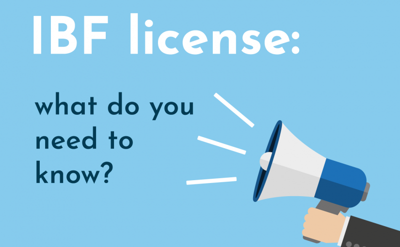 IBF license: what do you need to know?